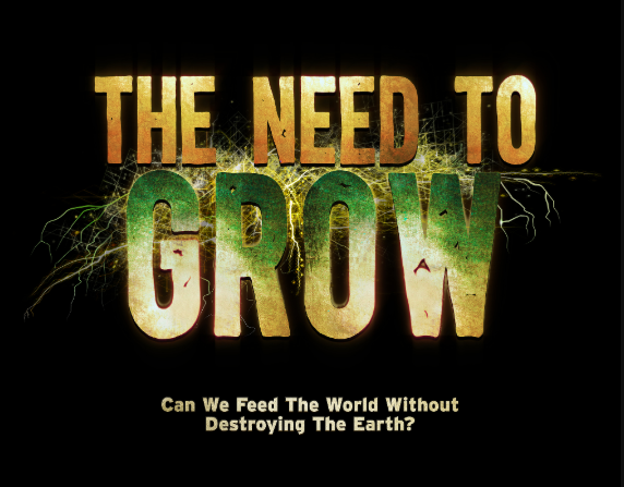 Documentary: The Need to Grow